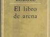 When I buried the Book of Sand..., 2009, première édition de